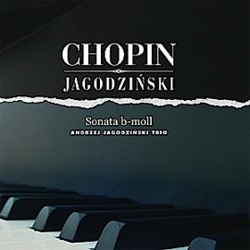 CHOPIN / JAGODZIŃSKI SONATA b-moll